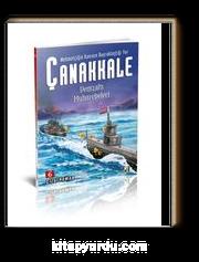 Denizaltı Muharebeleri / Mehmetçiğin Kanının Bayraklaştığı Yer Çanakkale 6