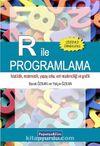 R ile Programlama & İstatistik, Matematik, Yapay Zeka, Veri Madenciliği ve Grafik