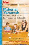 Make: Makerlar Yaratmak