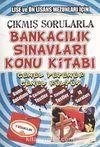 2013 Çıkmış Sorularla Bankacılık Sınavları Konu Kitabı & Genel Yetenek-Genel Kültür