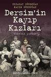 Dersim'in Kayıp Kızları & Tertele Çenequ