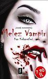 Melez Vampir / Kan Kehanetleri