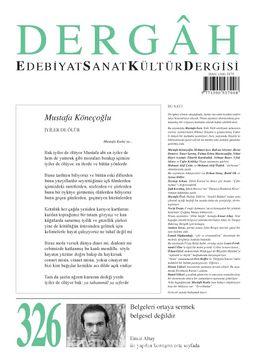 Dergah Edebiyat Sanat Kültür Dergisi Sayı 326 Nisan 2017