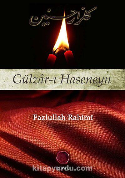 Gülzar-ı Haseneyn - Fazlullah Rahimi pdf epub