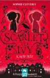 Scarlet ve Ivy & Kayıp İkiz