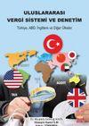 Uluslararası Vergi Sistemi ve Denetim & Türkiye ABD İngiltere ve Diğer Ülkeler