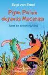 Piyon Poi'nin Okyanus Macerası & Tuhaf Bir Satranç Öyküsü