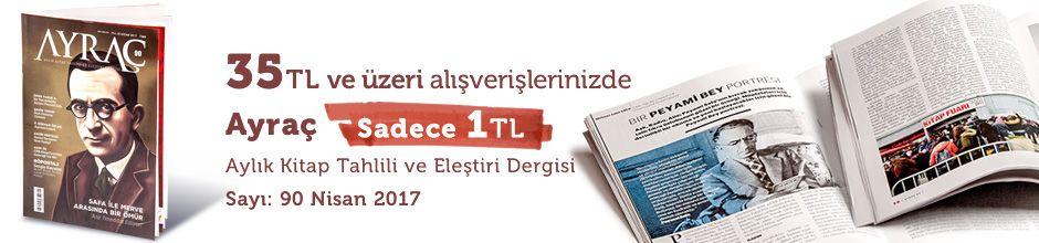 """35TL ve Üzeri Alışverişinize """" Ayraç Dergisi Sayı:90 Nisan 2017 """" Sadece 1 TL"""