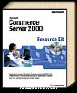 Microsoft  Commerce Server 2000 Resource Kit