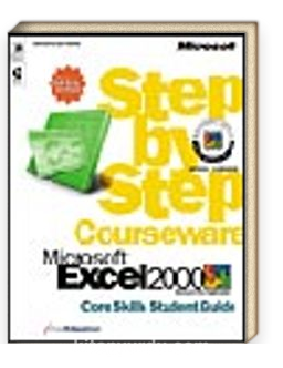 Microsoft  Excel 2000 Step by Step Courseware Core Skills Color Class Pack