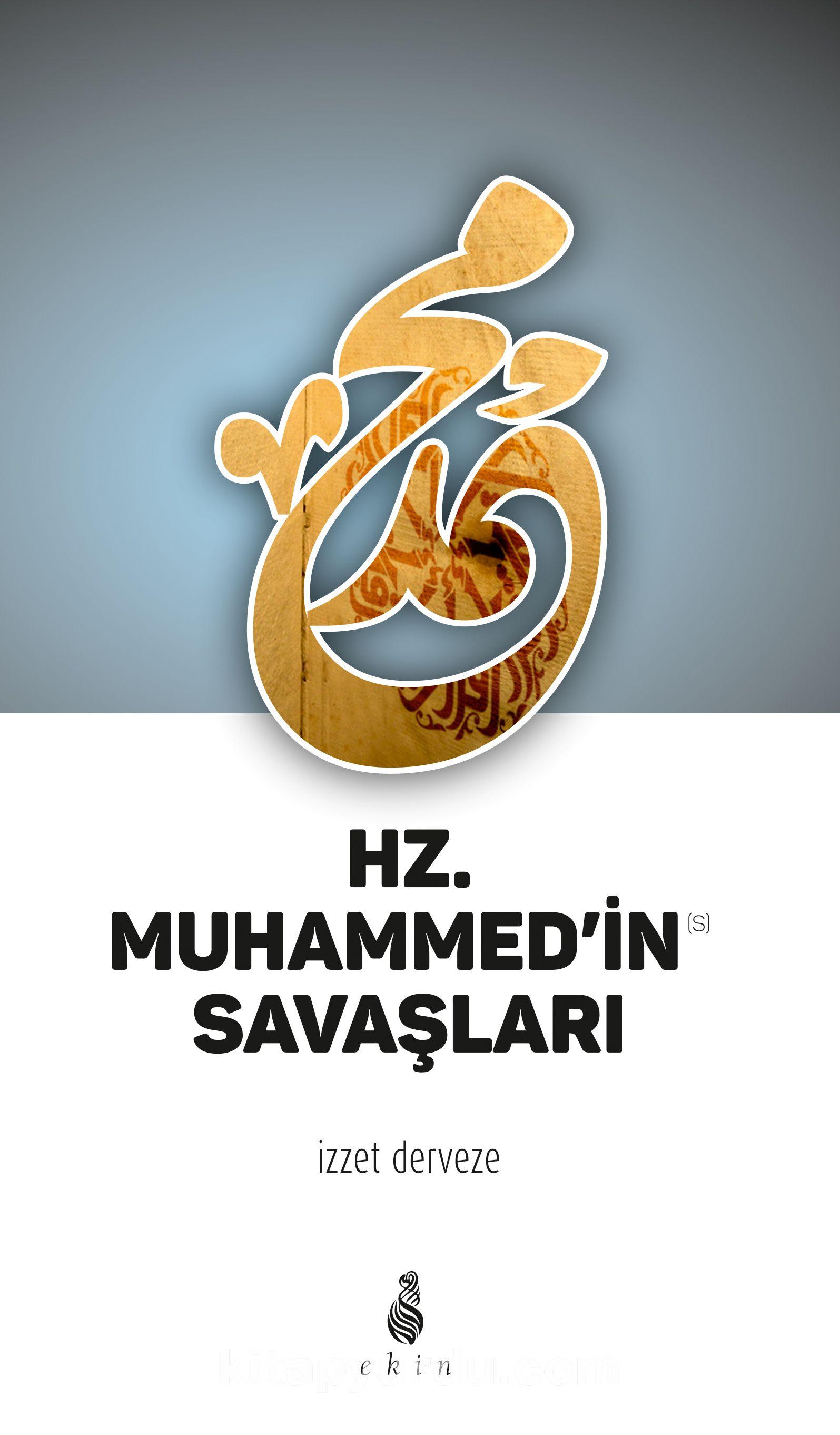 Hz. Muhammed'in Savaşları - M. İzzet Derveze pdf epub