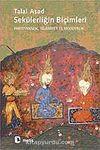 Sekülerliğin Biçimleri Hıristiyanlık, İslamiyet ve Modernlik