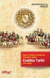 Endülüs Tarihi & İslami Fetihten Gırnata'nın Düşüşüne Kadar (711-1492)