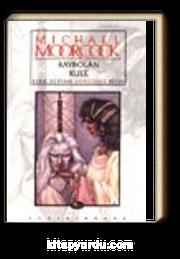 Kaybolan Kule / Elric Destanı Dördüncü Kitap