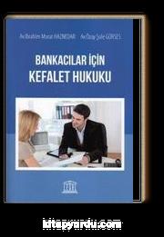 Bankacılar İçin Kefalet Hukuku