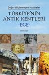 Türkiye'nin Antik Kentleri Ege