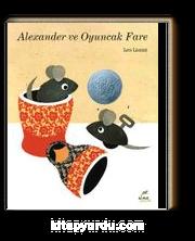 Alexander ve Oyuncak Fare