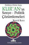 Politbüro Dinine Karşı Kur'an'ın Sosyo-Politik Çözümlemeleri