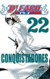 Bleach 22 / Conquistadores