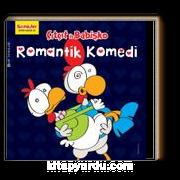 Çıtçıt ile Babişko / Romantik Komedi