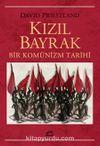 Kızıl Bayrak & Bir Komünizm Tarihi