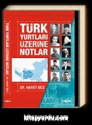 Türk Yurtları Üzerine Notlar