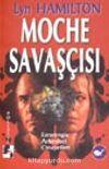 Moche Savaşçısı / Esrarengiz Arkeoloji Cinayetleri