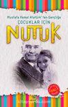 Atatürk'ten Gençliğe Çocuklar İçin Nutuk