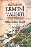 Ermeni Vahşeti/Tanıkların Diliyle - Bir Sözlü Tarih Denemesi - 8-A-16