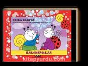 Baloncuklar Uğurböceği Sevecen ile Salyangoz Tomurcuk 25