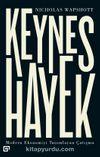 Keynes Hayek: Modern Ekonomiyi Tanımlayan Çatışma