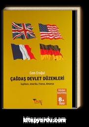 Çağdaş Devlet Düzenleri & İngiltere, Amerika, Fransa, Almanya