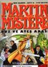 Martin Mystere 6/Buz ve Ateş Adası