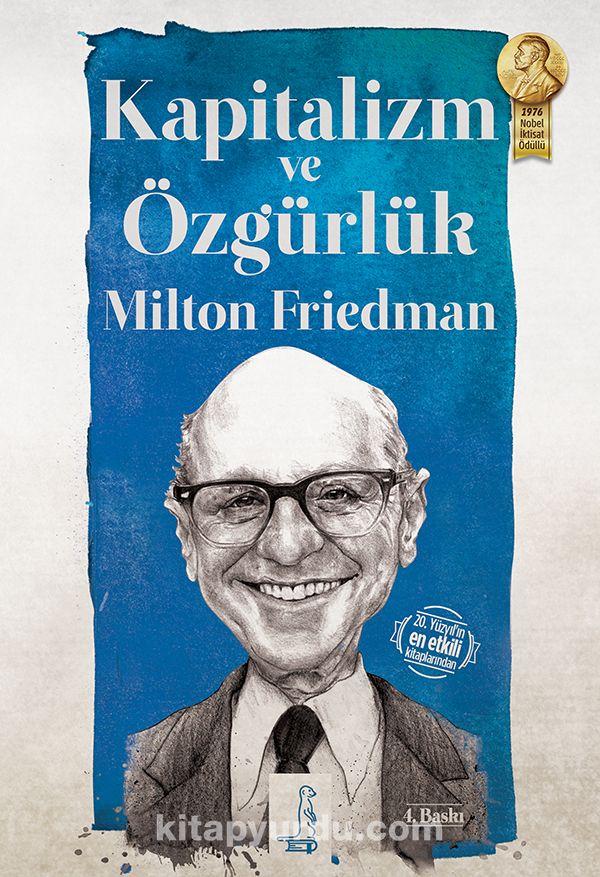 Kapitalizm ve Özgürlük - Milton Friedman pdf epub