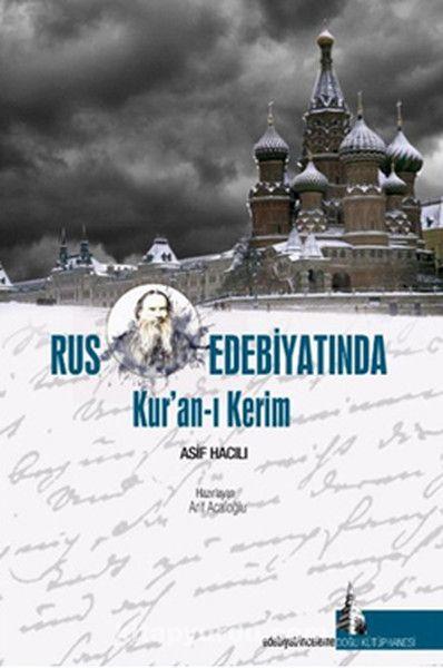 Rus Edebiyatında Kur'an-ı Kerim - Asıf Hacılı pdf epub