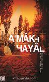 A'mak-ı Hayal (Günümüz Türkçesiyle) & Raci'nin Hatıraları