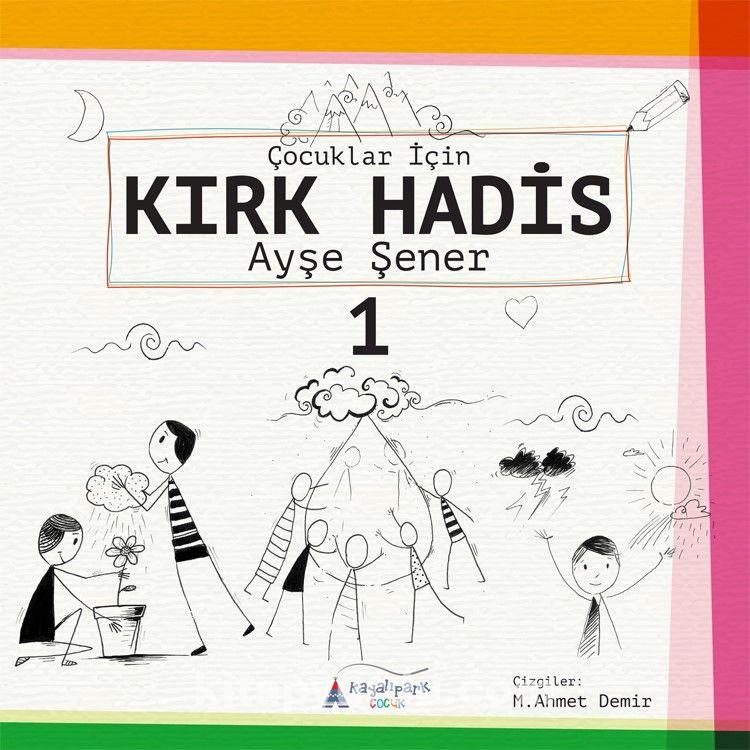 Çocuklar için Kırk Hadis 1 - Ayşe Şener pdf epub