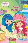 Piknik Macerası / Çilek Kız Okumayı Öğreniyorum
