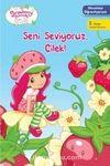 Seni Seviyoruz Çilek / Çilek Kız Okumayı Öğreniyorum