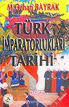 Türk İmparatorlukları Tarihi