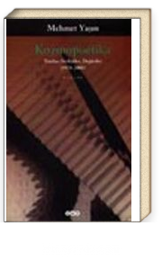 Kozmopoetika Yazılar, Söyleşiler, Değiniler (1978-2001)