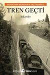 Tren Geçti & Murathan Mungan'ın Seçtikleriyle