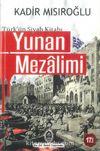 Yunan Mezalimi - Türkün Siyah Kitabı