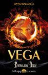 Vega & Bataklığın Ötesi