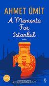 A Memento for Istanbul (Ciltli)