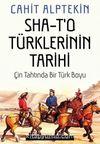 Sha -T'o Türklerinin Tarihi & Çin Tahtında Bir Türk Boyu