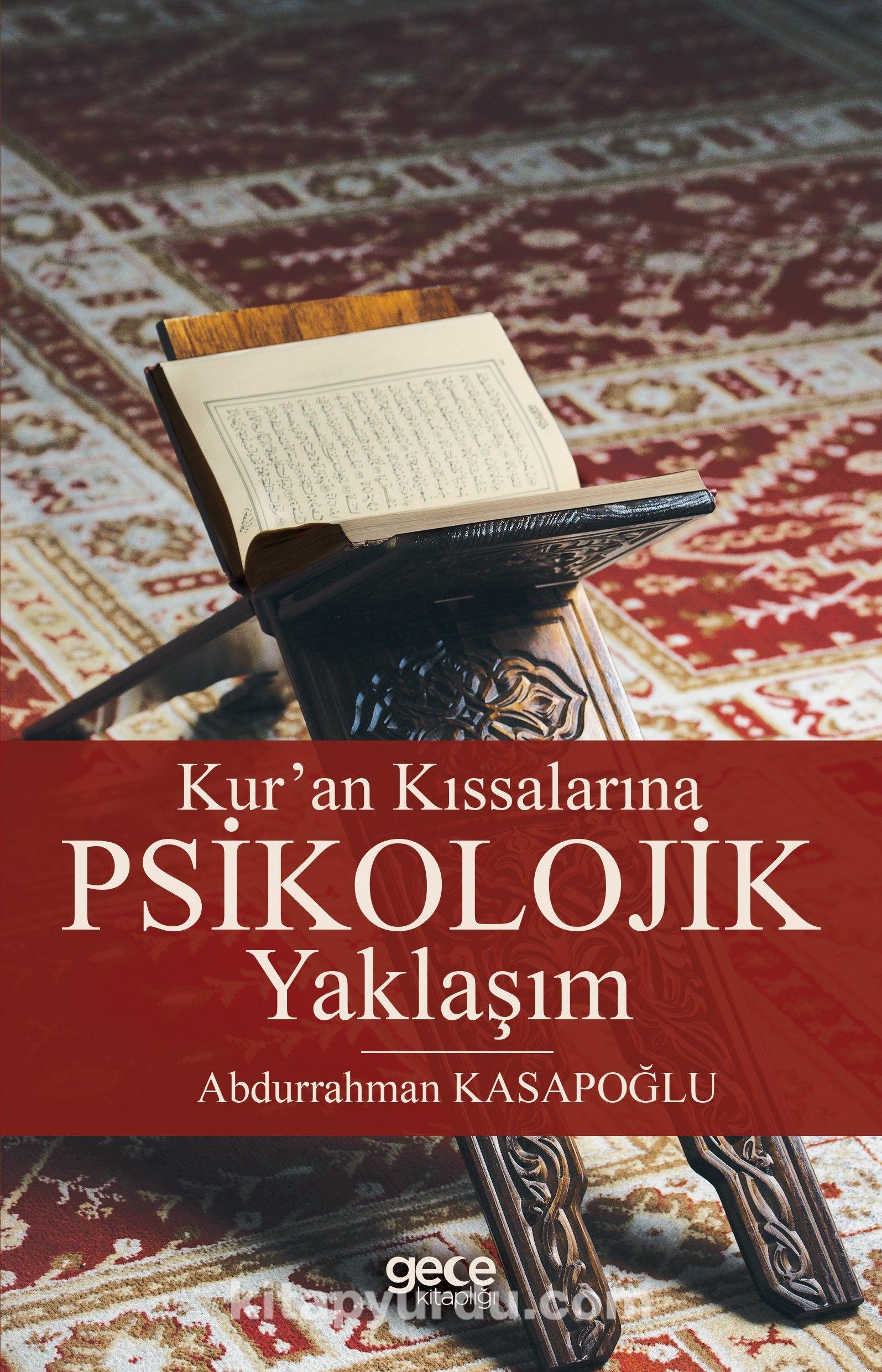 Kur'an KıssalarınaPsikolojik Yaklaşım