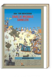 İran- Türk Minyatüründe Savaş ve Mücadele Sahneleri