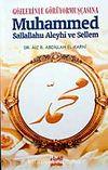 Gözlerinle Görüyormuşçasına Muhammed Sallallahu Aleyhi ve Sellem