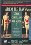 Adem İle Havva'nın Göbek Çukurları Var Mıydı